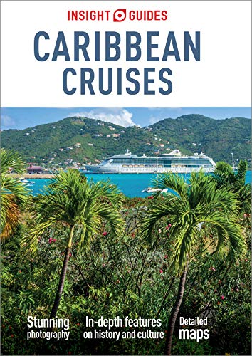 Insight Guides Caribbean Cruises (Travel Guide eBook): (Travel Guide with free eBook)