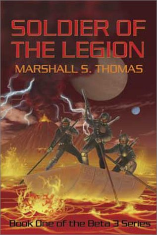 Soldier of the Legion (Beta 3 Series, 1)