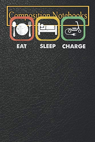 Composition Notebook: Funny Eat Sleep Charge - Scooter Bird Lime Charger T Blank Lined 6x9 more 100 Pages | Perfect gift for Bird Lovers
