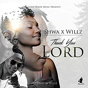 Thank You Lord (feat. Willz)