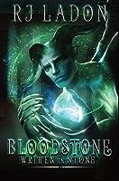 Bloodstone: Written In Stone