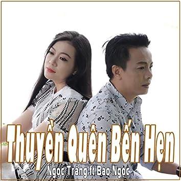 Thuyen Quen Ben Hen