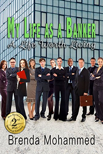 Book: My Life as a Banker - A Life worth Living by Brenda Mohammed