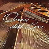Oscar, With Love: The Songs Of Oscar Peterson (Vinyl)