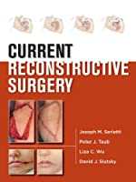 CURRENT Reconstructive Surgery (LANGE CURRENT Series)