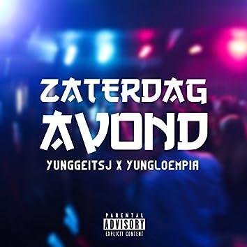 Zaterdag Avond (feat. Yung Loempia)