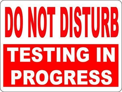 Do Not Disturb Testing in Progress Sign Inform of Tests Being TakenRetro Vintage Metall Stil Retro Poster Cafe Bar Movie Gift Bathrooms Garages