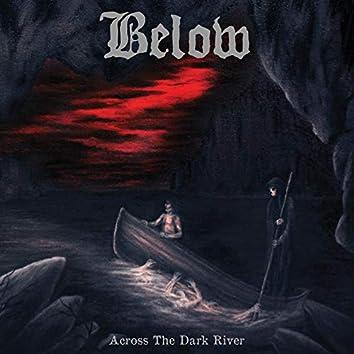 Across the Dark River
