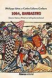1064, Barbastro: Guerra Santa y Yihad en la España medieval (Ensayo)