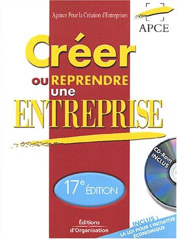 Créer ou reprendre une entreprise (1 livre + 1 CD-Rom)