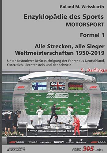 Enzyklopädie des Sports - Motorsport - Formel 1: Weltmeisterschaften 1950 - 2019