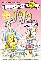 Fancy Nancy: JoJo and Daddy Bake a Cake (My First I Can Read)
