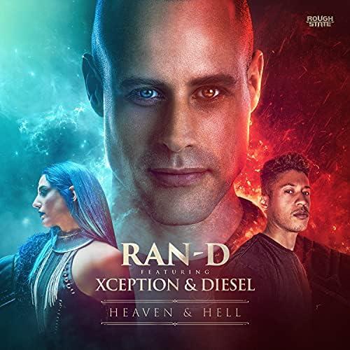 Ran-D feat. Xception & Diesel