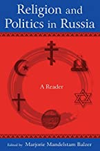 Religion and Politics in Russia: A Reader