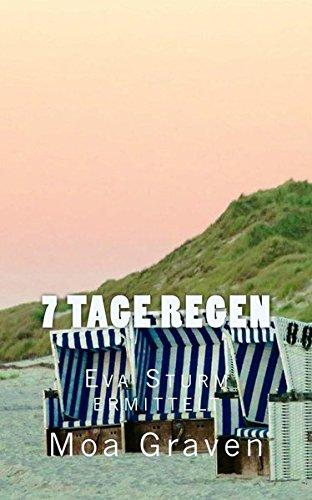 7 Tage Regen: Ostfrieslandkrimi (Eva Sturm ermittelt, Band 8)