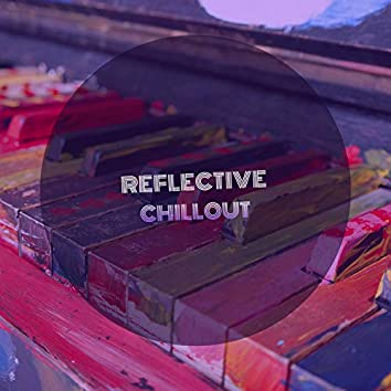 Reflective Chillout Piano Songs