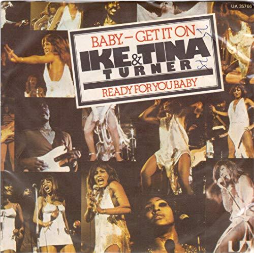 "Ike & Tina Turner - Baby - Get It On - [7""]"