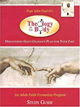 Introduction to the Theology of the Body: An Adult Faith Formation Program Based on Pope John Paul II's Theology of the Body