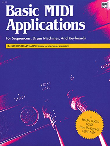 Basic MIDI Applications (Keyboard Magazine Library for Electronic Musicians)