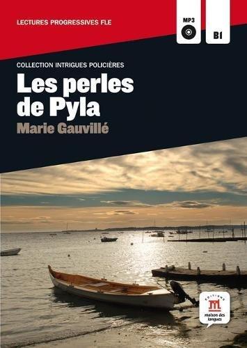 Les perles de Pyla. Con CD Audio: Les perles de Pyla + CD