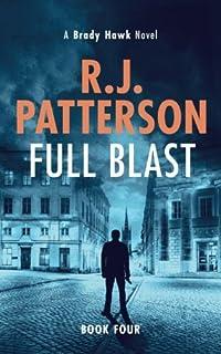 Full Blast (A Brady Hawk Novel) (Volume 4)