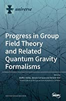 Progress in Group Field Theory and Related Quantum Gravity Formalisms