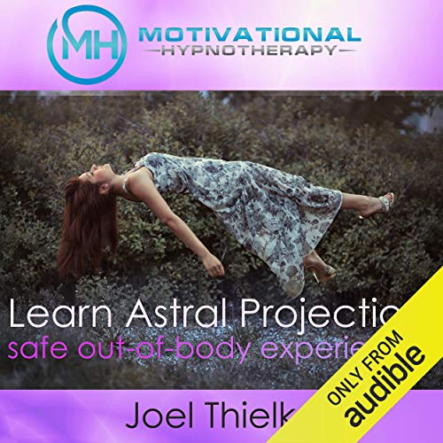 Train Your Brain to Learn Astral Projection, Safe Out-of-Body Experience with Hypnosis and Meditation Titelbild