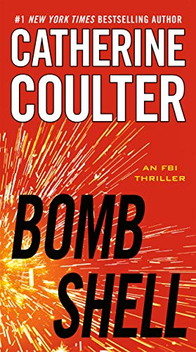 Compare Textbook Prices for Bombshell An FBI Thriller Reissue Edition ISBN 9780425267783 by Coulter, Catherine