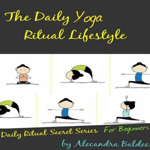 The Daily Yoga Ritual Lifestyle  audiobook cover art