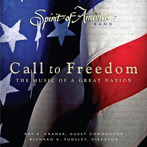 Spirit Of America Band - Call To Freedom