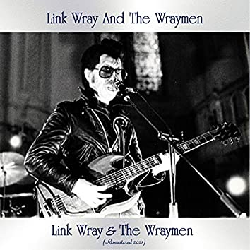 Link Wray & The Wraymen (Remastered 2021)