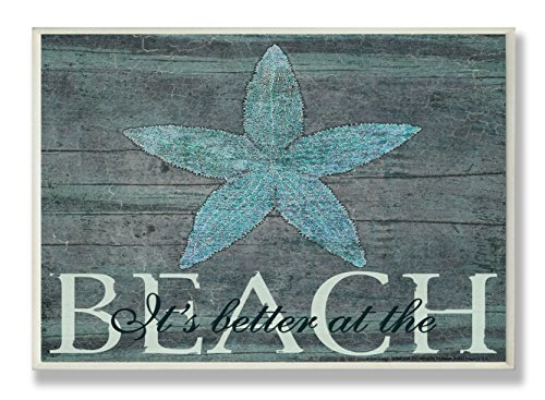 Stupell Industries The Stupell Home Decor It's Better at The Beach Starfish Wall Plaque, 13 x 19, Design by Artist Marilu Windvand