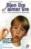 Bien lire et Aimer lire - Livre 1, Cours préparatoire et élémentaire