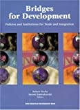 Bridges for Development: Policies and Institutions for Trade and Intergration - Robert Devlin