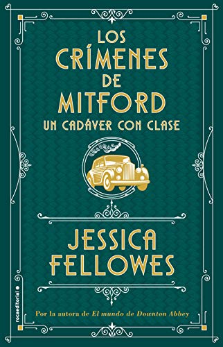 Un cadáver con clase (Los crímenes de Mitford. Libro 2) (Novela ...