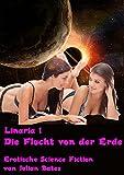 Flucht von der Erde (Linaria 1) (German Edition)