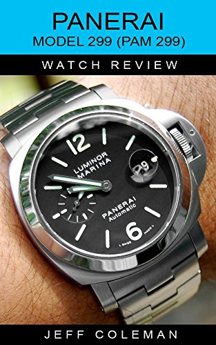 Officine Panerai 299 Watch Review (English Edition)