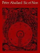 Sic Et Non: A Critical Edition (English and Latin Edition)