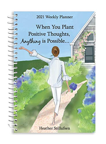 Blue Mountain Arts 2021 Weekly & Monthly Planner 'When You Plant Positive Thoughts, Anything Is Possible...' 8 x 6 in. Spiral-Bound Date Book for Her, by Heather Stillufsen