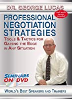 Professional Negotiation Strategies - Tools & Tactics for Gaining the Edge in Any Situation - Business Training DVD
