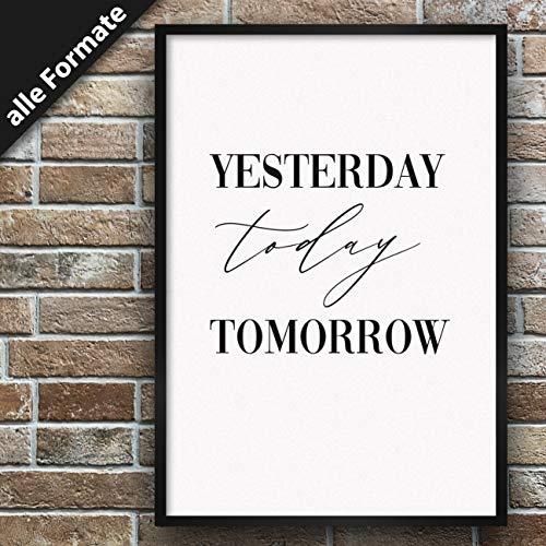 Papierschmiede Typografie-Poster - Elegante Wand-Dekoration para el Bilderrahmen en muchos formatos, Papel satinado para pósters., Diseño: Yesterday., DIN A4 (21cm x 29,7cm)