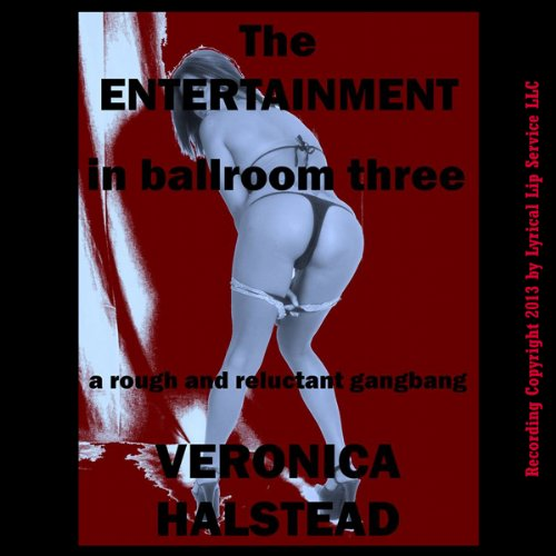 The Entertainment in Ballroom Three cover art