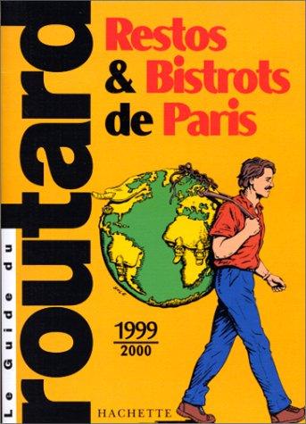 Restos & Bistrots De Paris (Guide Routard)