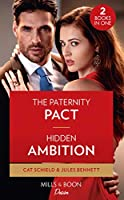 The Paternity Pact / Hidden Ambition: The Paternity Pact / Hidden Ambition (Dynasties: Seven Sins) (Desire)