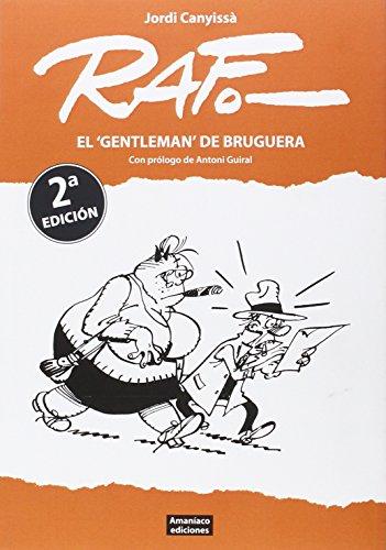Raf: El 'gentleman' de Bruguera