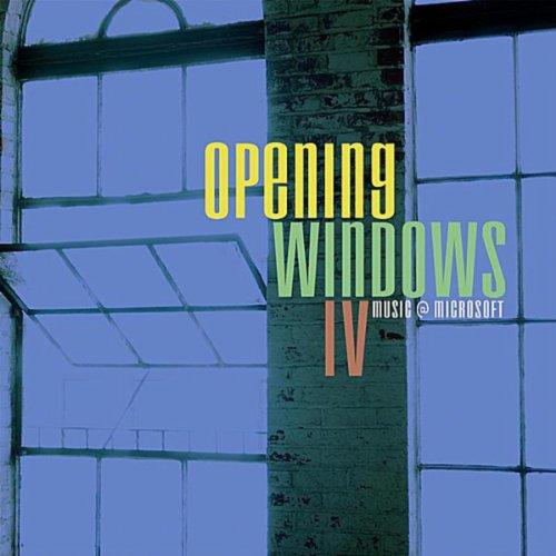 Musicians at Microsoft: Opening Windows, Vol. 4