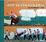 Soy Salvadoreno! Canchona music from Eastern El Salvador