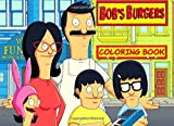 BoB's Burgers Coloring Book: 50 coloring pages for all bob's burgers lovers.
