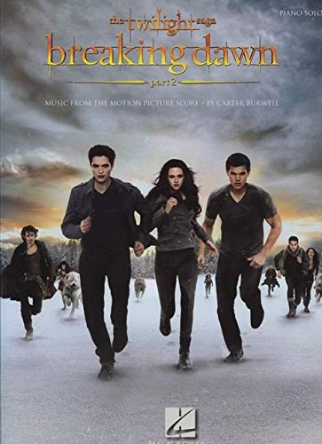 The Twilight Saga: Breaking Dawn - Part 2 -For Piano Solo- (Soundtrack): Noten für Klavier: Music from the Motion Picture Score (The Twilight Saga: Piano Solo)