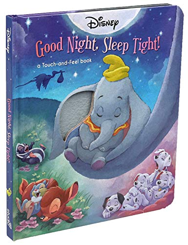Disney Classic: Good Night, Sleep Tight! (Touch and Feel)